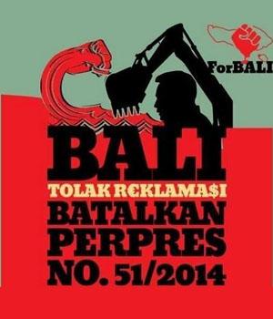 Tolak Reklamasi Bali! Batalkan dan Cabut Perpres 51/2014