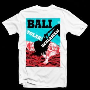 kaos Bali Tolak Reklamasi